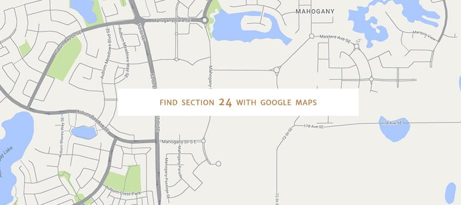 Find Section 24 with Google Maps